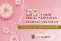 Câmara Municipal de Ariranha parabeniza as mulheres pelo seu dia
